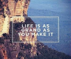 quote, life, and grand image