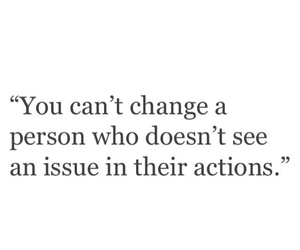 change, issue, and love quotes image