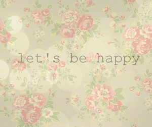 happy, flowers, and quote image