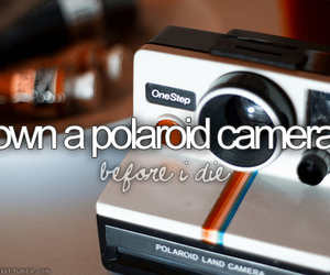 camera, polaroid, and before i die image