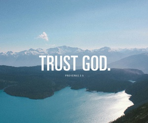 god, trust, and quote image