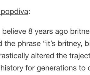 britney spears, funny, and tumblr image