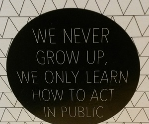 grow up, learn, and quotes image