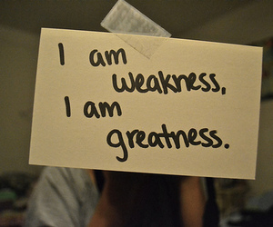 quote, photo, and weakness image