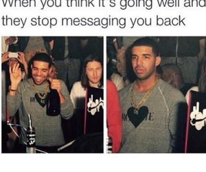 Drake, funny, and quote image