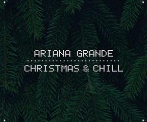 ariana grande, christmas, and christmas & chill image