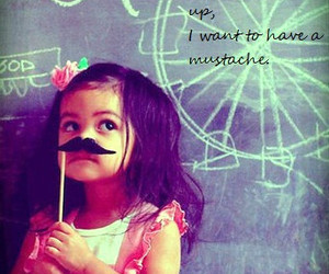 little girl, mustache, and text image