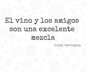 amigos, frases, and vino image