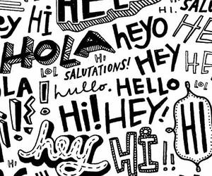 wallpaper, hello, and hi image