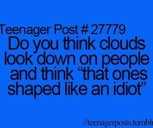 clouds, funny, and teenager post image