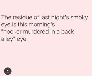 real, smoky eye, and true image