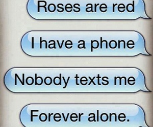 text, forever alone, and alone image