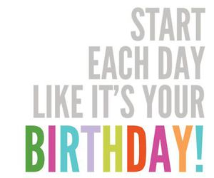 birthday, quotes, and life image