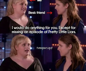 pll, pretty little liars, and pitch perfect image