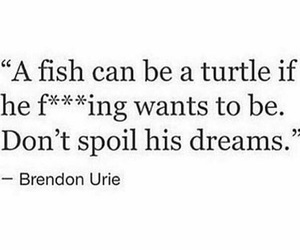 brendon urie, Dream, and quote image