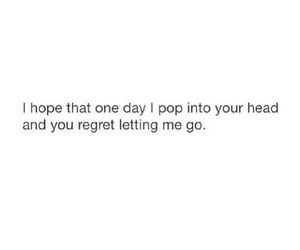 heartbreak, realize, and regret image