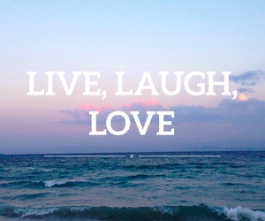 laugh, live, and sea image