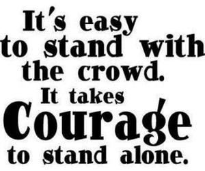 quotes, courage, and alone image