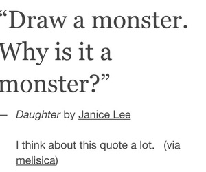 monster, quote, and tumblr image