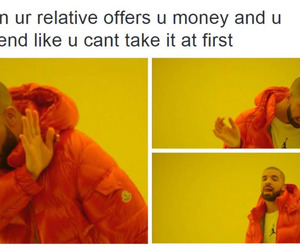 funny, Drake, and money image