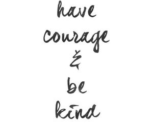quotes, courage, and kind image