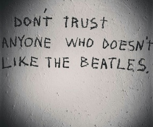 life, the beatles, and love image