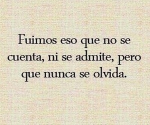 frases, frases en español, and fuimos... image