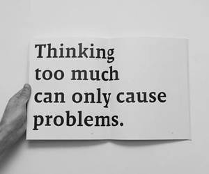 quotes, thinking, and problems image