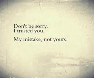 mistakes, trust, and sorry image
