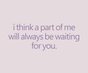 love, quotes, and waiting image