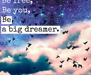 be, Dream, and dreamer image