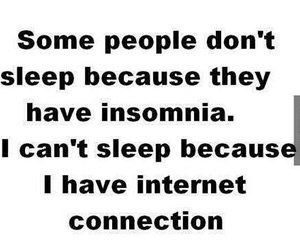 internet, sleep, and quote image