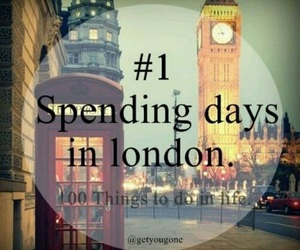 london, 1, and 100 things to do in life image