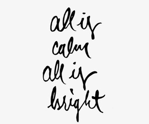 quotes, christmas, and calm image