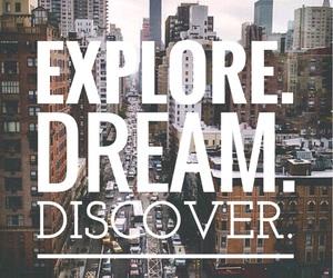 discover, Dream, and explore image