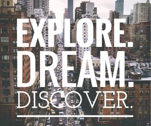 discover, Dream, and explore image