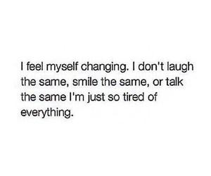 sad, change, and quote image