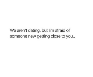 afraid, dating, and Relationship image