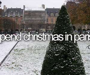 christmas, paris, and before i die image