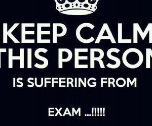 exam, keep calm, and quotes image