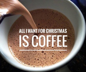quote, christmas, and coffee image