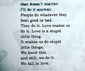 good, quotes, and we fall in love image