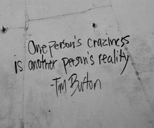 quotes, tim burton, and reality image