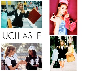 Clueless, fancy, and ugh as if image