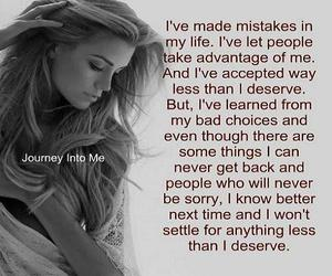i deserve better, bad choices, and i've learned image