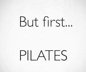 but, first, and pilates image