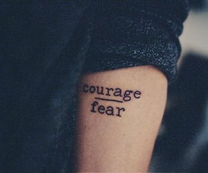 tattoo, courage, and fear image