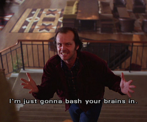 The Shining, quote, and jack nicholson image
