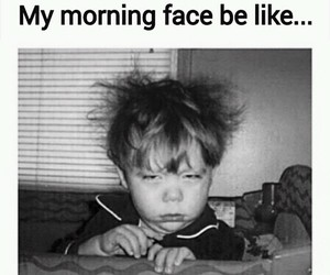 funny, morning, and face image