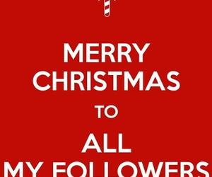 merry christmas, followers, and christmas image
